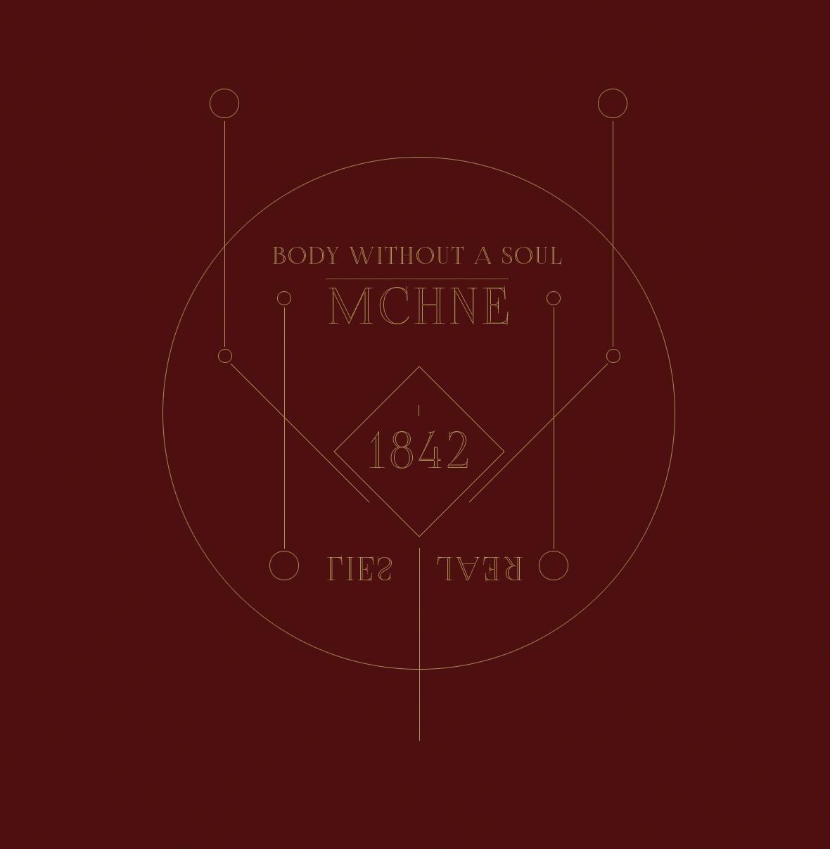 MCHNE - Body without a soul